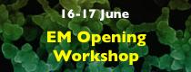 EM Openning Workshop
